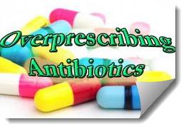 Antibiotics Are Overprescribed